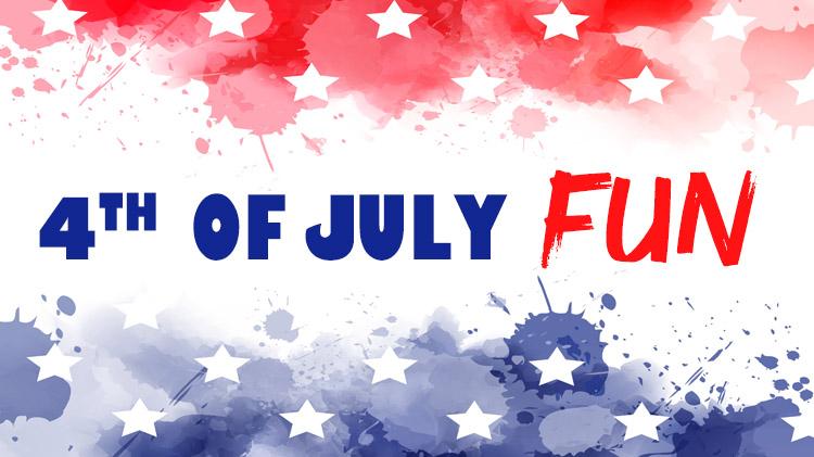 4th of July Fun
