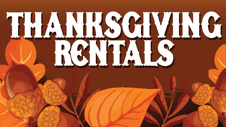 Thanksgiving Rentals
